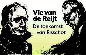 Vic van de Reijt & Willem Elsschot 'De toekomst van Elsschot'