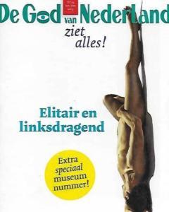 19th edition of literary-satirical magazine De God van Nederland. , 'Elitair en linksdragend' the museum edition